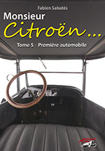 Monsieur Citroën: Premiere automobile - Volume 5