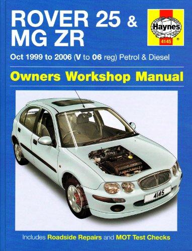 Rover 25 & MG ZR Petrol & Diesel 1999-2006