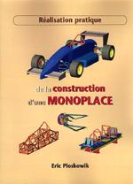 Réalisation pratique de la construction monoplace