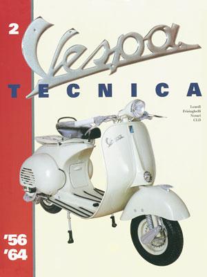 Vespa Tecnica 2 1956-1964
