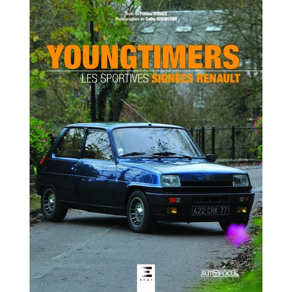 Youngtimers - Les Sportives Signées Renault