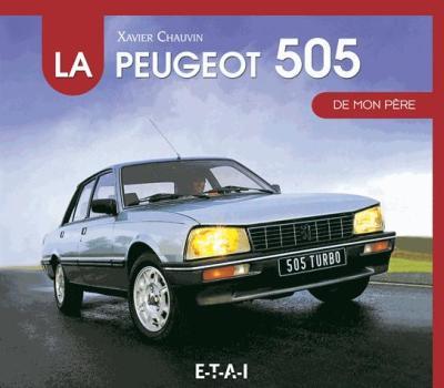 La Peugeot 505 de Mon Pere