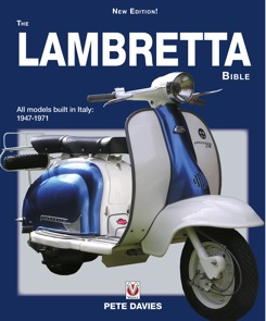 Lambretta Bible: Models Built in Italy: 1947-1971