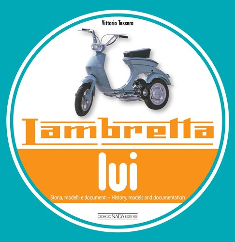 Lambretta Lui: History, models and documentation