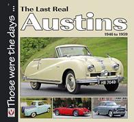The Last Real Austins - 1946-1959