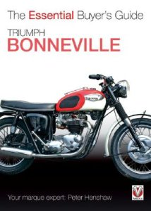 Triumph Bonneville - The Essential Buyer's Guide
