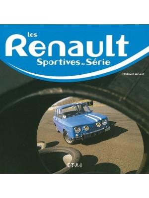 Renault, les sportives de série