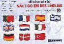 Dicionário Náutico em 10 Línguas