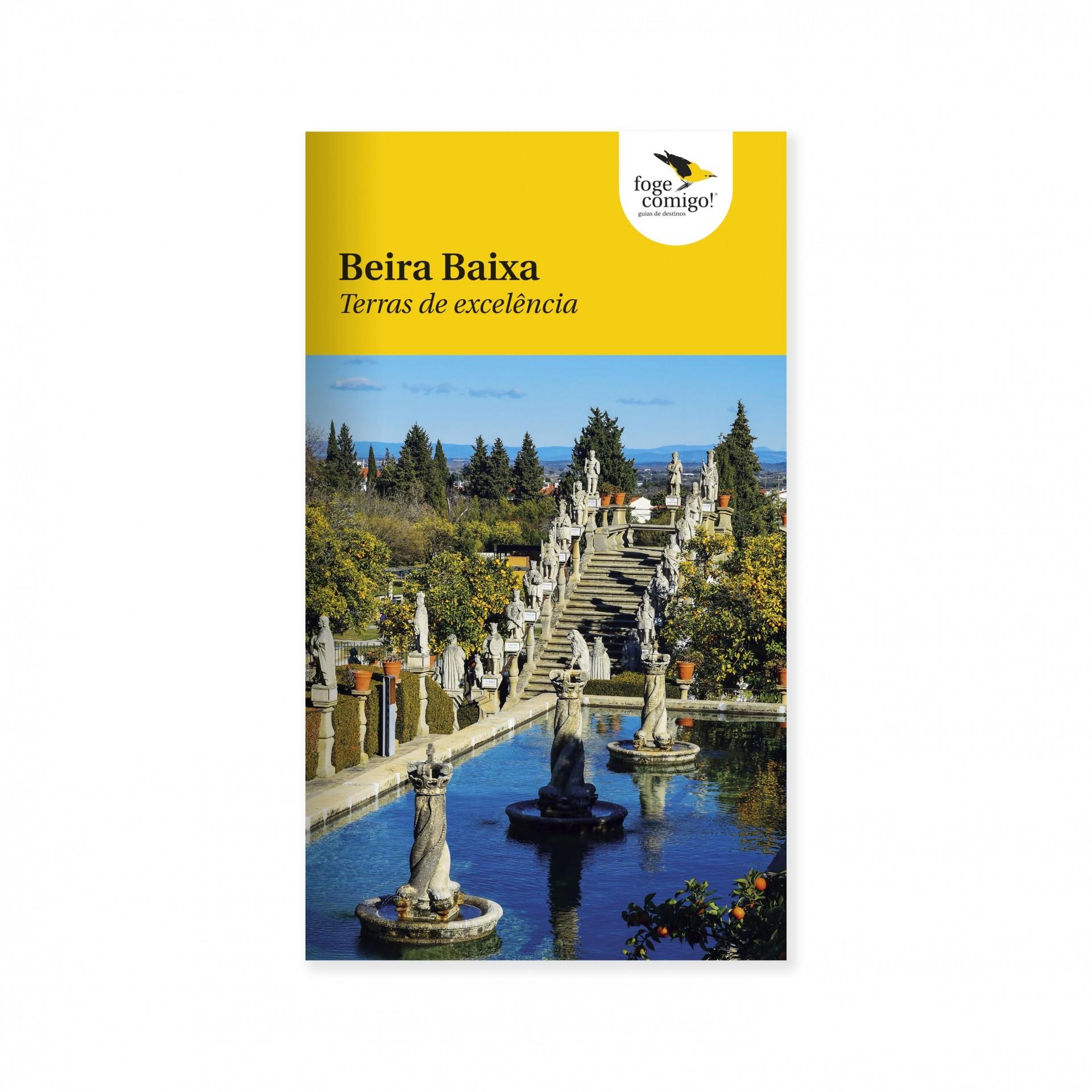 Beira Baixa: Terras de Excelencia