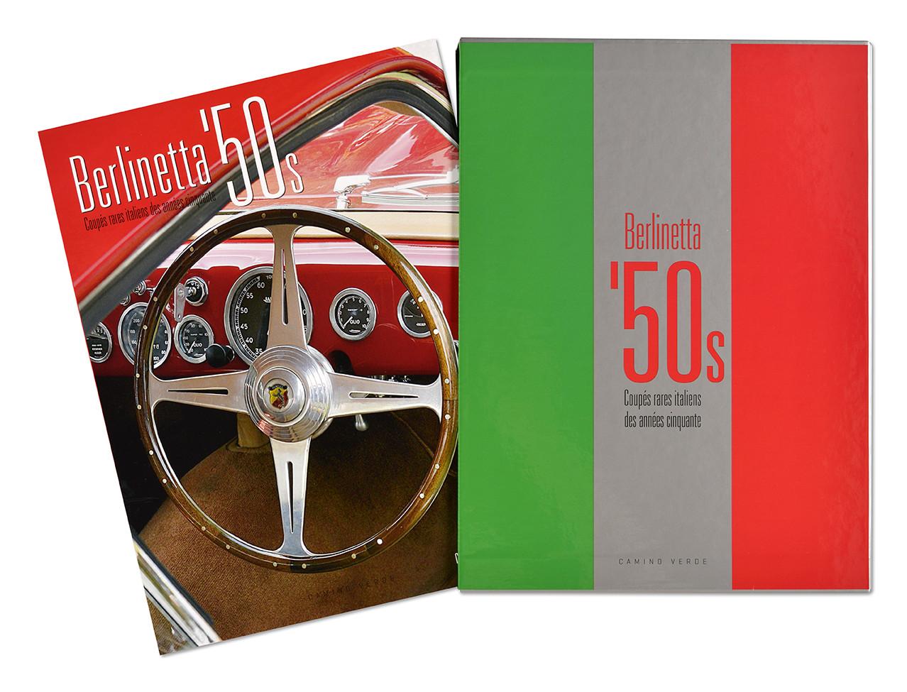Berlinetta '50s : Coupés rares italiens des années