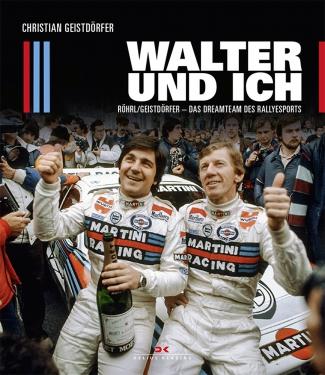 Walter und ich-Röhrl/Geistdörfer-Dreamteam