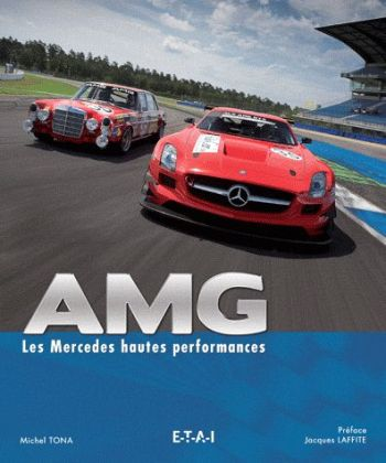 AMG: les Mercedes hautes performances