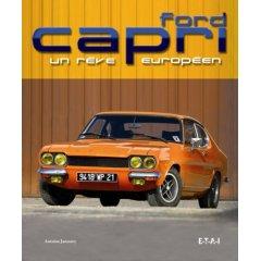 Ford Capri: Un reve Europeen