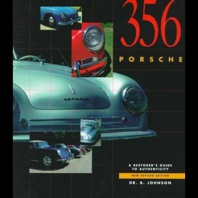 Porsche 356:A Restorer's Guide to Authenticity