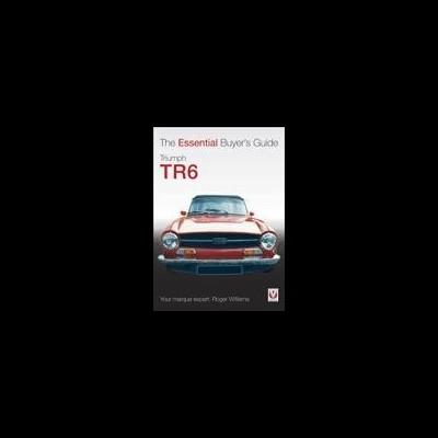 Triumph TR6 Essential Buyers Guide