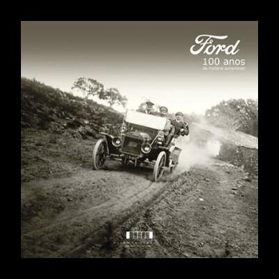 Ford: 100 anos de História automóvel
