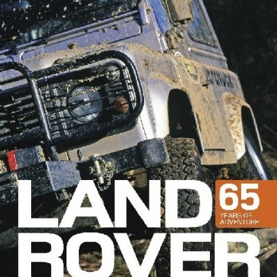 Land Rover: 65 Years of Adventure