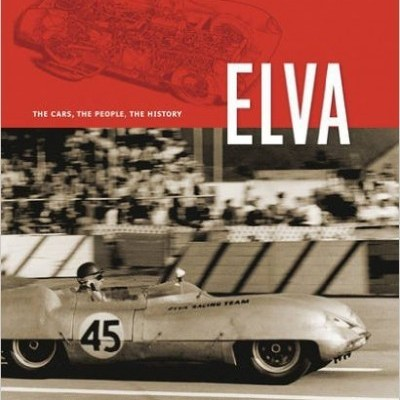 Elva: The Cars, The People, The History