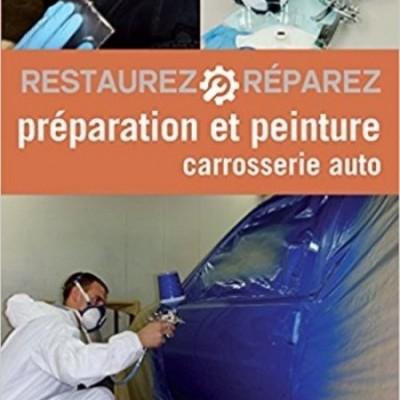 Preparation & Peinture Carrosserie Auto (2º ED)