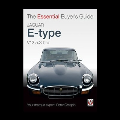 Jaguar E Type V12 5.3 litre-The Essential Buyer's