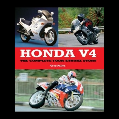 Honda V4: the complete four stroke story