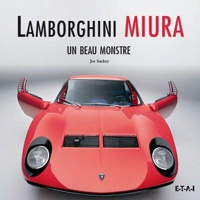 Lamborghini Miura - Un Beau Monstre