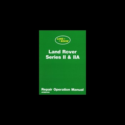 Land Rover Series 2 & 2A Workshop Manual