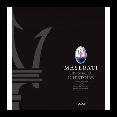 Maserati: Un Siécle d'Histoire