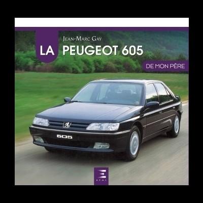 La Peugeot 605  de Mon Pere
