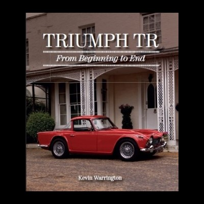 Triumph TR - From Beginning to End