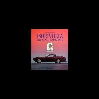 Iso Rivolta: the Men and the machines