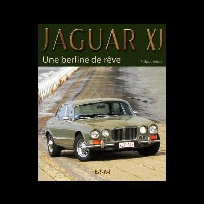 Jaguar XJ: La Berline de Reve