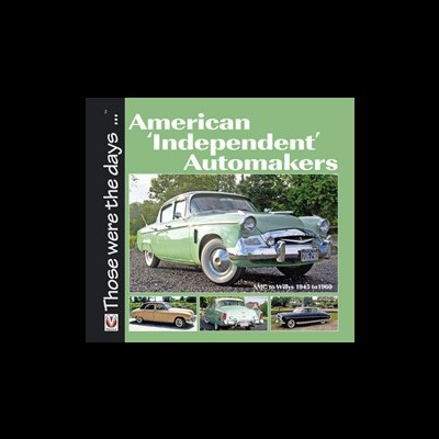 American 'Independent' Automakers - AMC to Willys