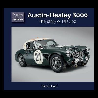 Austin Healey: Story of DD300