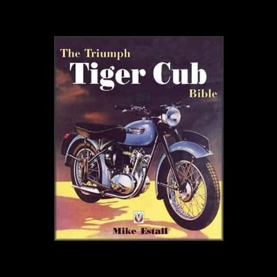 Triumph Tiger Cub Bible