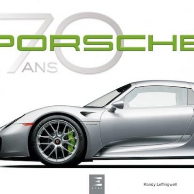 Porsche: 70 Ans