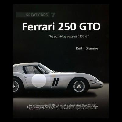 Ferrari 250 GTO: Autobiography of 4153 GT