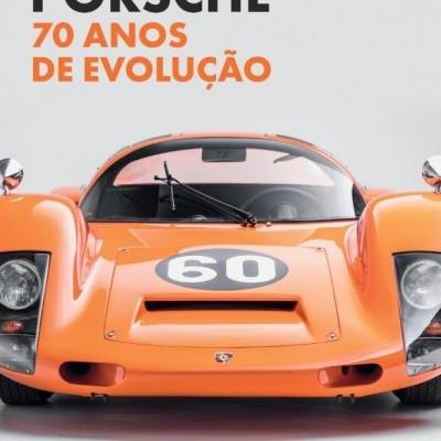 Porsche: 70 anos de evolução