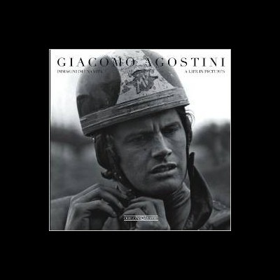 Giacomo Agostini: Chronique d un mythe