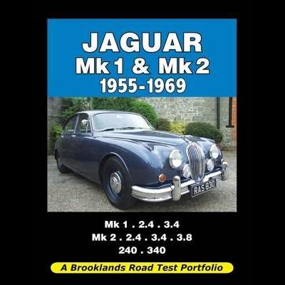 Jaguar Mk 1 & 2 1955-1969 Road Test Portfolio
