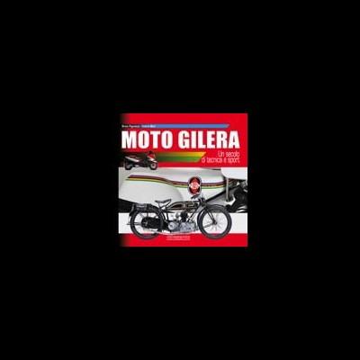Moto Gilera: un secolo di tecnica e sport