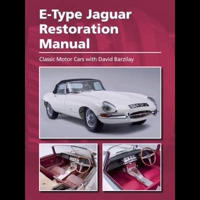 Jaguar E Type: Restorarion Manual