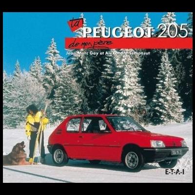 La Peugeot 205 de mon Pére