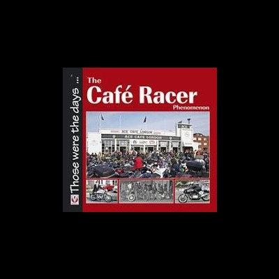 The Café Racer Phenomenon