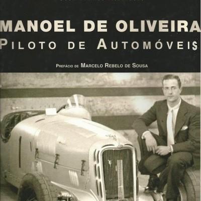Manoel de Oliveira - Piloto de Automóveis