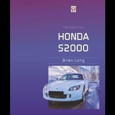 Honda S2000 - The book of