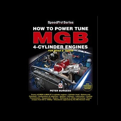 How to Power Tune the MGB 4-Cyl Engine