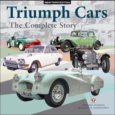 Triumph Cars - The Complete Story (3rd Edit)