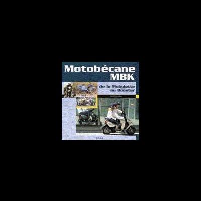 Motobecane-MBK,de la mobylette au booster