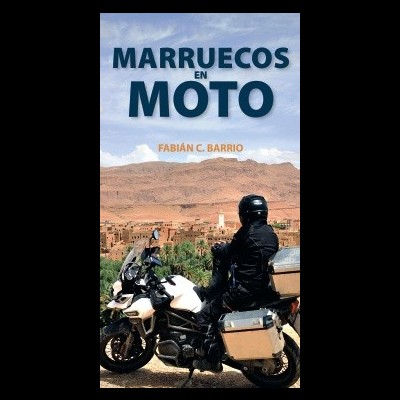 Marruecos en Moto - Guía Viva